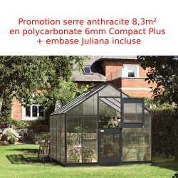 Promo serre anthracite 8,3m² en polycarb 6mm Junior + base Juliana